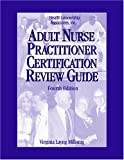 img - for Adult Nurse Practitioner Certification Review Guide book / textbook / text book