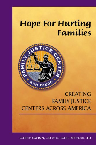 Hope for Hurting Families: Creating Family Justice Centers Across America by Brand: Volcano Pr