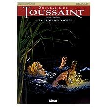 SOUVENIRS DE TOUSSAINT T04 : LA CROIX DES VACHES