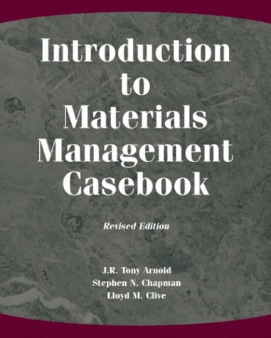 Introduction to Materials Management Casebook, Revised...