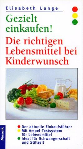 Gezielt einkaufen! : Die richtigen Lebensmittel bei Kinderwunsch