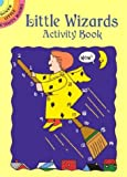 Little Wizards Activity Book, Becky Radtke, 0486423360