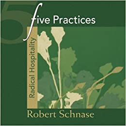 five practices of fruitful living schnase robert
