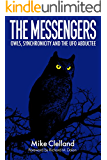 The Messengers: Owls, Synchronicity and the UFO Abductee