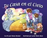 img - for Tu Casa en el Cielo (Spanish Edition) book / textbook / text book