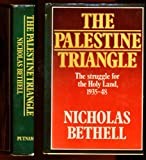 The Palestine Triangle, Nicholas Bethell, 0399123989
