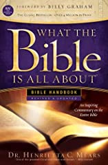 What the Bible Is All About is the essential handbook for anyone who wants to read and understand God's Word. Inside this revised and updated edition of Henrietta Mears' classic, you'll find an overview of every book in the Bible, from Genesi...