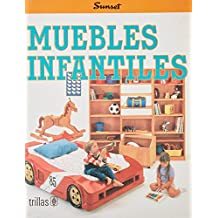 Muebles Infantiles: Furniture for Children (Colleccion