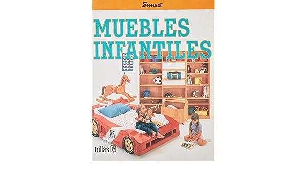 Muebles Infantiles: Furniture for Children (Colleccion
