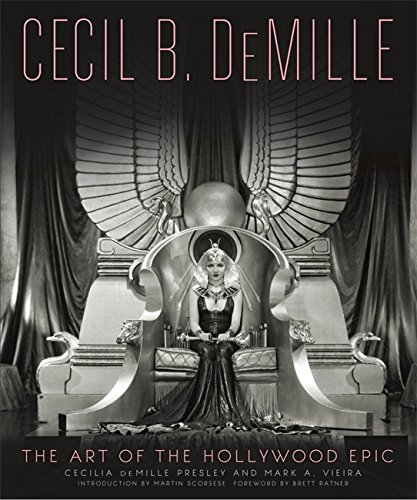 Cecil B. DeMille: The Art of the Hollywood -