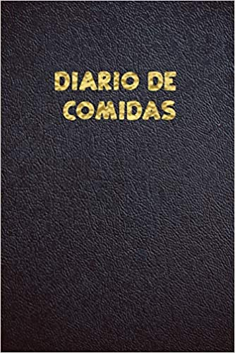 DIARIO DE COMIDA: Cuaderno para registrar comidas agua y ...