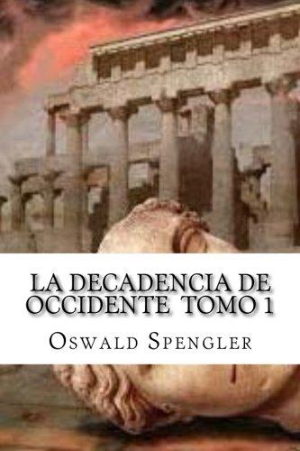 Book cover from La Decadencia De Occidente  Tomo 1 (Spanish Edition)by Oswald Spengler