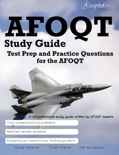 AFOQT Study Guide: Test Prep and Practice Test Questions for the AFOQT