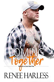 Coming Together: Welcome to Carson, Book Two by [Harless, Renee]