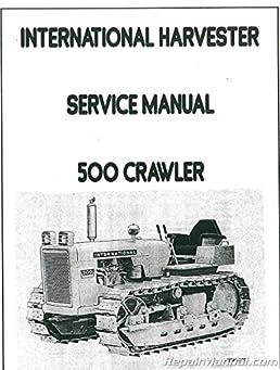 js ih s 500 crawl international harvester 500 crawler chassis only rh amazon com International Harvester 500C International 500 Dozer Seat