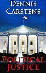 Political Justice (A Marc Kadella Legal Mystery Book 7)
