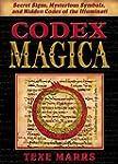 Codex Magica: Secret Signs, Mysteriou...