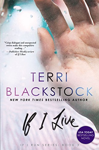 If I Live (If I Run Series) by [Blackstock, Terri]