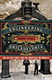 Engineering Philadelphia, Domenic Vitiello, 080145011X