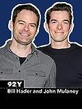 Bill Hader and John Mulaney