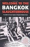 Welcome to the Bangkok Slaughterhouse, Jerry Hopkins and Joe Maier, 0794602932