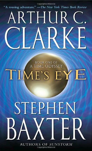 Time's Eye (A Time Odyssey)