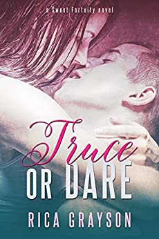Truce or Dare (Sweet Fortuity Book 1) by [Grayson, Rica]