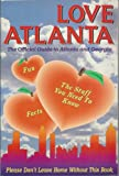 Love Atlanta, Robert Lee Zimmerman, Karin Vanderburg-Tichelaar, 0932555012