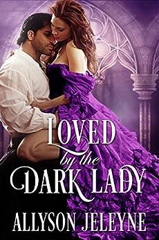 Loved by the Dark Lady (Dark Destinations Book 2) by [Jeleyne, Allyson]