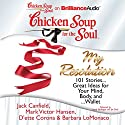 Chicken Soup for the Soul: My Resolution: 101 Stories...Great Ideas for Your Mind, Body, and...Wallet Audiobook by Jack Canfield, Mark Victor Hansen, D'ette Corona, Barbara LoMonaco Narrated by Laural Merlington, Jim Bond