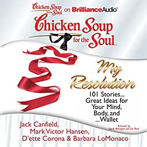Chicken Soup for the Soul: My Resolution Audiobook