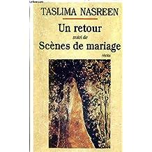 Un retour + Scènes de mariage