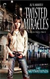 Twisted Miracles (The Shadowminds Book 1)