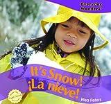 It's Snow!, Elisa Peters, 1435825276
