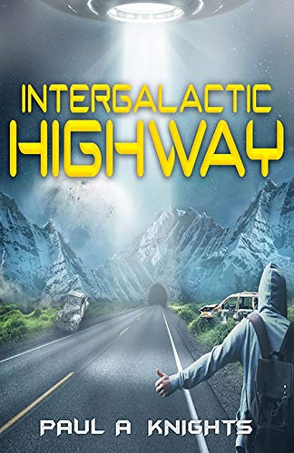 Intergalactic Highway [Knights, Paul A] (Tapa Blanda)