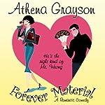 Forever Material | Athena Grayson