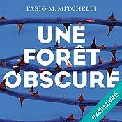Une forêt obscure (Louise Beaulieu 1) | Fabio M. Mitchelli