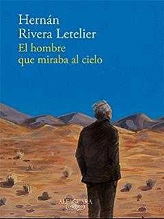 El hombre que miraba al cielo (Spanish Edition)