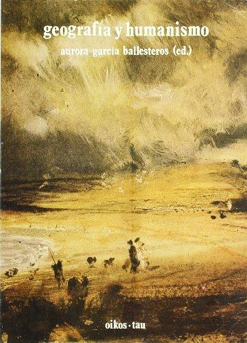 Descargar Libro Geografia Y Humanismo A.(ed.) Garcia Ballesteros