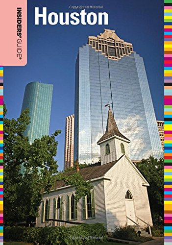 Insiders' Guide to Houston, 2nd (Insiders' Guide Series)