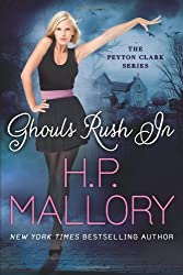 Ghouls Rush In (Peyton Clark Series Book 1)
