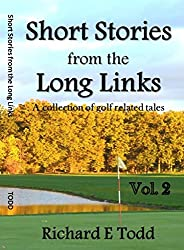 Short Stories from the Long Links: a collection of golf related tales