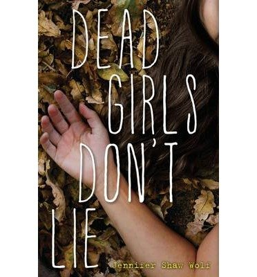 [ { DEAD GIRLS DON'T LIE } ] by Wolf, Jennifer Shaw (AUTHOR) Sep-17-2013 [ Hardcover ] ebook