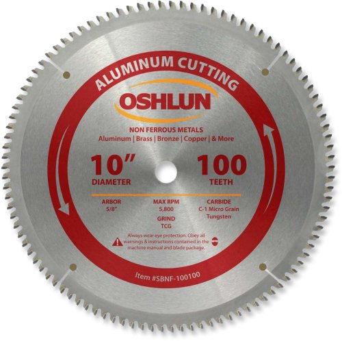 Oshlun SBNF-100100 10-Inch 100 Tooth TCG Saw Blade with 5/8-Inch Arbor for Aluminum and Non Ferrous Metals ()