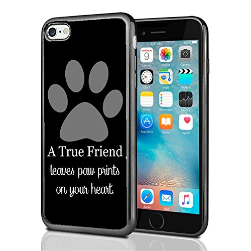 A True Friend Leaves Paw Prints On Your Heart Black for iPhone 7 (2016) & iPhone 8 (2017) Case Cover by Atomic Market