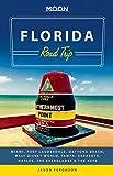 img - for Moon Florida Road Trip: Miami, Fort Lauderdale, Daytona Beach, Walt Disney World, Tampa, Sarasota, Naples, the Everglades & the Keys (Moon Handbooks) book / textbook / text book
