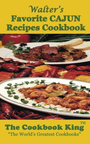 Search : Walter's Favorite CAJUN Recipes Cookbook