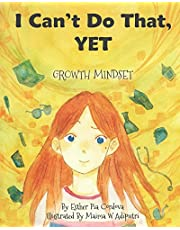 I Can't Do That, YET: Growth Mindset: 1