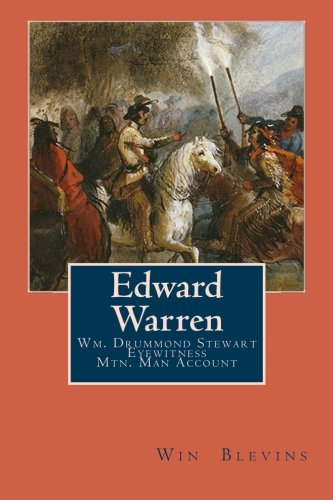Edward Warren: Mountain Man Eyewitness Accounts (Epic  Adventures) pdf