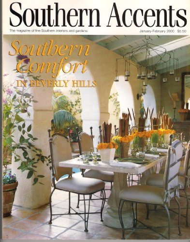 Southern Accents Magazine January February 2000  Southern Comfort in Beverly Hills